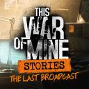 This War of Mine Stories