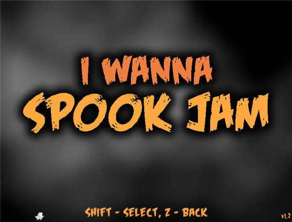 i wanna spook jam图1