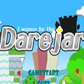 I wanna be the darejar