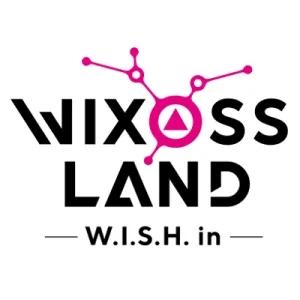 Wixossland